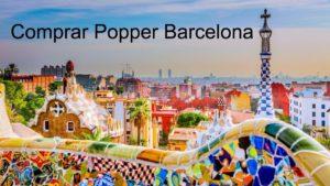 comprar popper en barcelona vista desde el parque güell